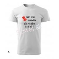Trička pánske - NIE SOM ŠPENDLÍK ALE PICHÁM OZAJ RÁD - model 12001 - veľkosť - S